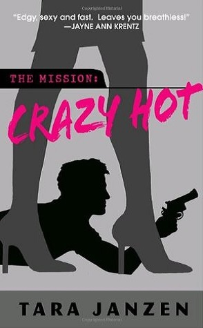 Review: Crazy Hot by Tara Janzen
