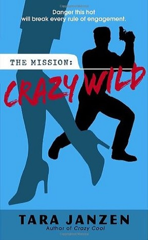 Review: Crazy Wild by Tara Janzen