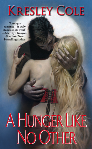 Retro Review: A Hunger Like No Other by Kresley Cole.