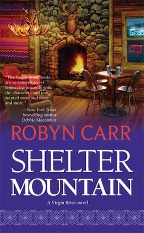 Sheltering Mountain by Robyn Carr