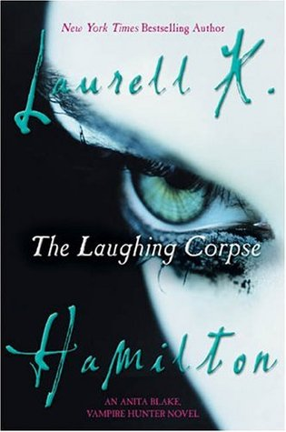 Guest Review: The Laughing Corpse (An Anita Blake, Vampire Hunter Novel) by Laurell K. Hamilton