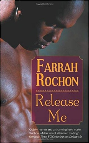 Throwback Thursday Review: Release Me by Farrah Rochon