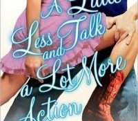 Throwback Thursday Review: A Little Less Talk and A Lot More Action by LuAnn McLane