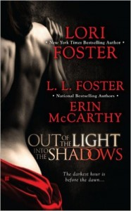 Guest Review: Out of the Light, Into the Shadows by Lori Foster, Erin McCarthy and L.L. Foster