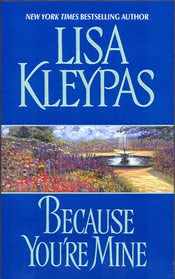 Author Spotlight Review: Because You're Mine by Lisa Kleypas