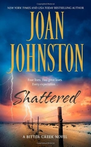 Throwback Thursday Review/Rant: Shattered by Joan Johnston