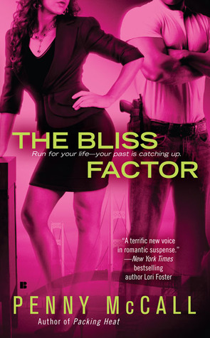 Throwback Thursday Guest Review: The Bliss Factor by Penny McCall