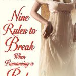 Nine Rules to Break When Romancing a Rake by Sarah MacLean Book Cover