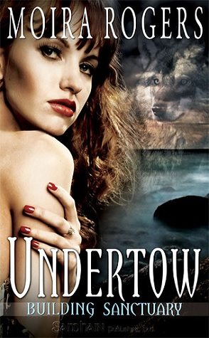 Review: Undertow by Moira Rogers