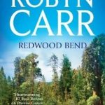 Redwood Bend by Robyn Carr Book Cover