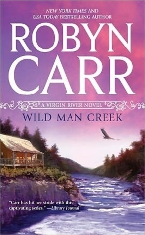 Guest Review: Wild Man Creek by Robyn Carr