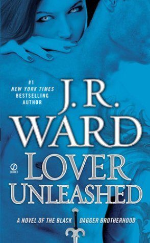 Review: Lover Unleashed by J.R. Ward (spoilers abound)