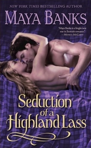 Review: Seduction of a Highland Lass by Maya Banks