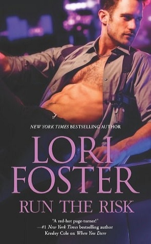 Review: Run the Risk by Lori Foster