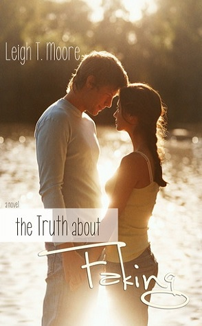 Review: The Truth about Faking by Leigh T. Moore