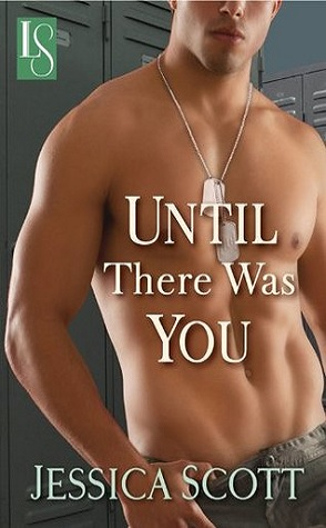 Review: Until There was You by Jessica Scott
