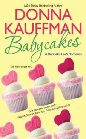 Review: Babycakes by Donna Kaufmann