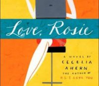Love, Rosie by Cecelia Ahern- A Rant…