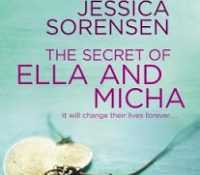 Throwback Thursday Review: The Secret of Ella and Micha by Jessica Sorensen