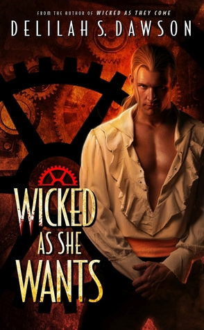 Guest Review: Wicked As She Wants by Delilah S. Dawson