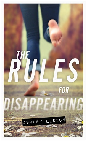 Review: The Rules of Disappearing by Ashley Elston