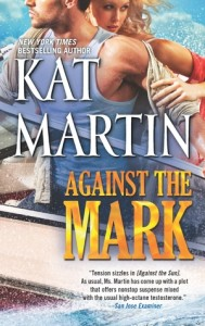 Against the Mark- Kat Martin