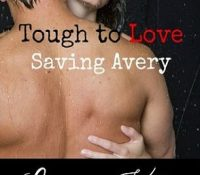Guest Review: Tough To Love:  Saving Avery by Ava Catori