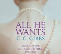 Guest Review:  All He Wants by C. C. Gibb
