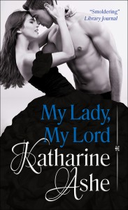 Review: My Lady, My Lord by Katharine Ashe