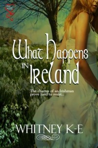 Guest Review: What Happens in Ireland by Whitney K-E