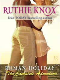 roman-holiday-by-ruthie-knox