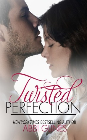 Review: Twisted Perfection by Abbi Glines