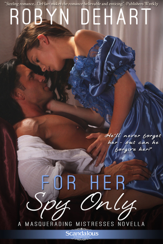 Guest Review: For Her Spy Only by Robyn DeHart