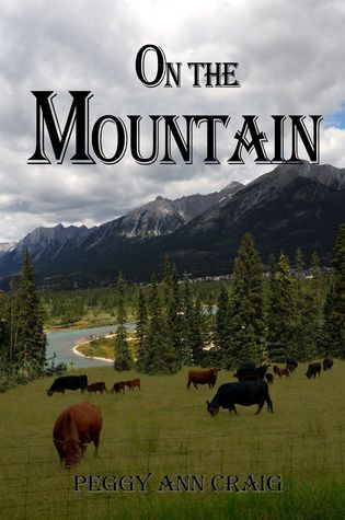 Guest Review: On the Mountain by Peggy Ann Craig