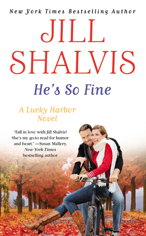 Launch Day Blitz – Review + a Giveaway: He's So Fine by Jill Shalvis