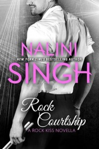 Guest Review: Rock Courtship by Nalini Singh