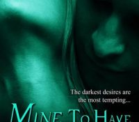 Guest Review: Mine to Have by Cynthia Eden