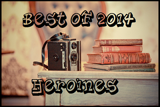 best of 2014 heroines