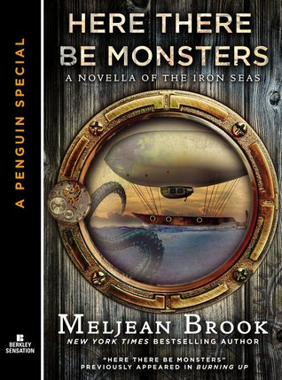 Review: Here There Be Monsters by Meljean Brook