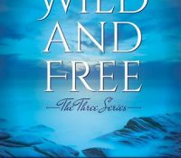 Review: Wild and Free by Kristen Ashley