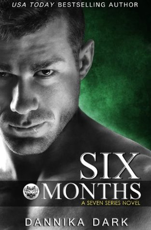 Review: Six Months by Dannika Dark