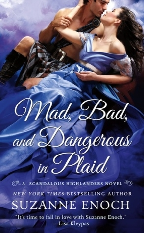 Guest Review: Mad, Bad, and Dangerous in Plaid by Suzanne Enoch