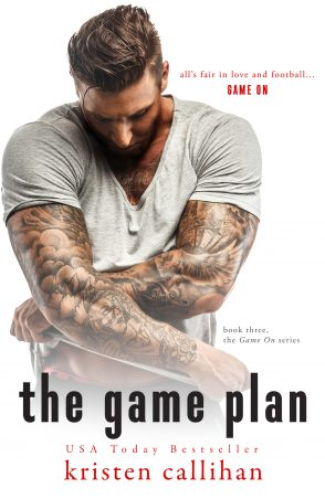 Cover and Excerpt: The Game Plan by Kristen Callihan