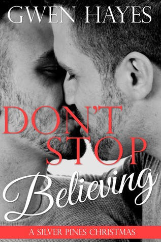 Don't Stop Believing by Gwen Hayes