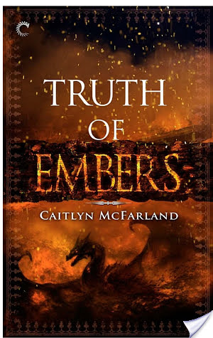 Review: Truth of Embers by Caitlyn McFarland
