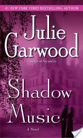 Retro Review: Shadow Music by Julie Garwood