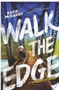 Review: Walk the Edge by Katie McGarry