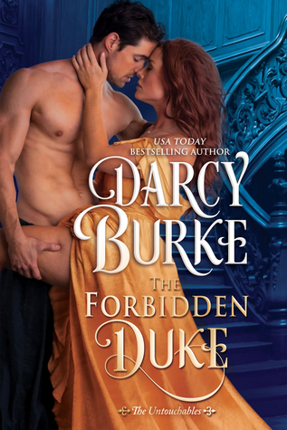 The Forbidden Duke by Darcy Burke