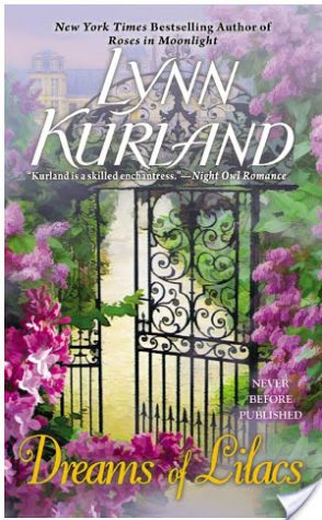 Review: Dreams of Lilacs by Lynn Kurland