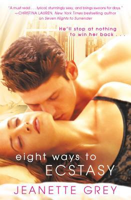 Review: Eight Ways to Ecstasy by Jeanette Grey